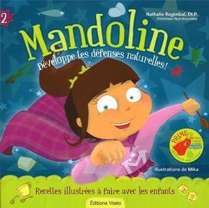 Mandoline – développe tes défenses naturelles !, nathalie